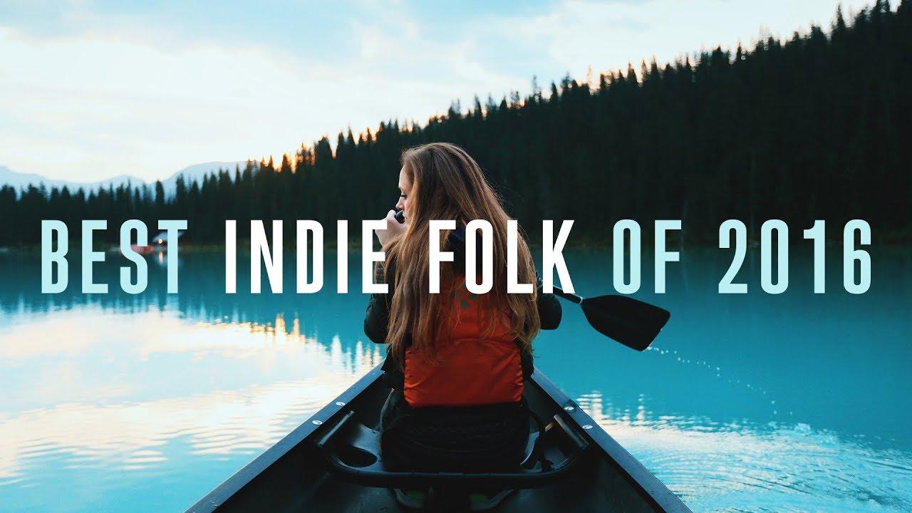 Best Indie Folk of 2016