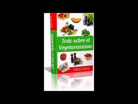 Todo Sobre El Vegetarianismo eBook Libro Electronico