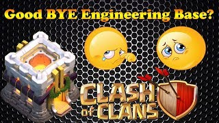 Clash of Clans | Say Good BYE to Engineering Base and Welcome to big milestone