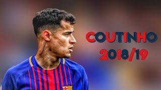 Philippe COUTINHO 2018/19 - AMAZING Goals & Skills