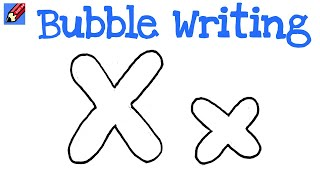 How to Draw Bubble Writing Real Easy - Letter X