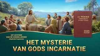 Het mysterie van Gods incarnatie