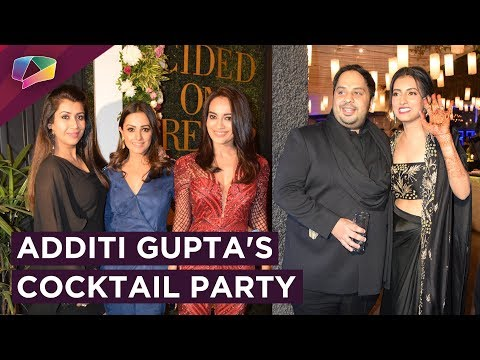 Additi Gupta's Cocktail Party | Exclusive | India Forums