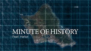 Minute Of History: 75th Anniversary of the Attack on Pearl Harbor