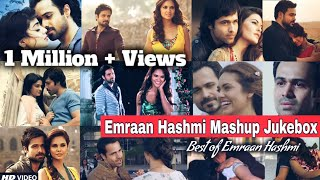 Best Of Emraan Hashmi Mashup | NonStop Jukebox | Bollywood Songs Find Out Think