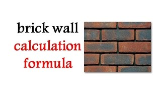 brick wall calculation formula