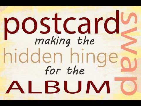 Postcard Album - Creating the Hinges