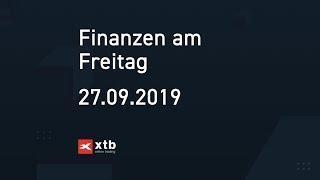 Finanzen am Freitag   27.09.2019   XTB