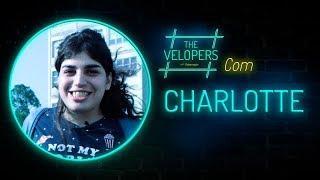 The Velopers #10 - Charlotte