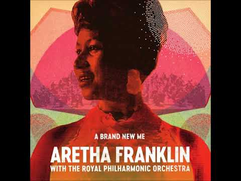 Aretha Franklin With The Royal Philharmonic Orchestra - I Say A Little Prayer