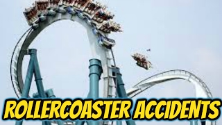 Roller Coaster Accidents!!!