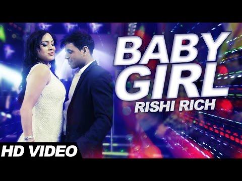 Baby Girl | Full Video Song | Born to be King | KCK | Rishi Rich | New Punjabi Songs