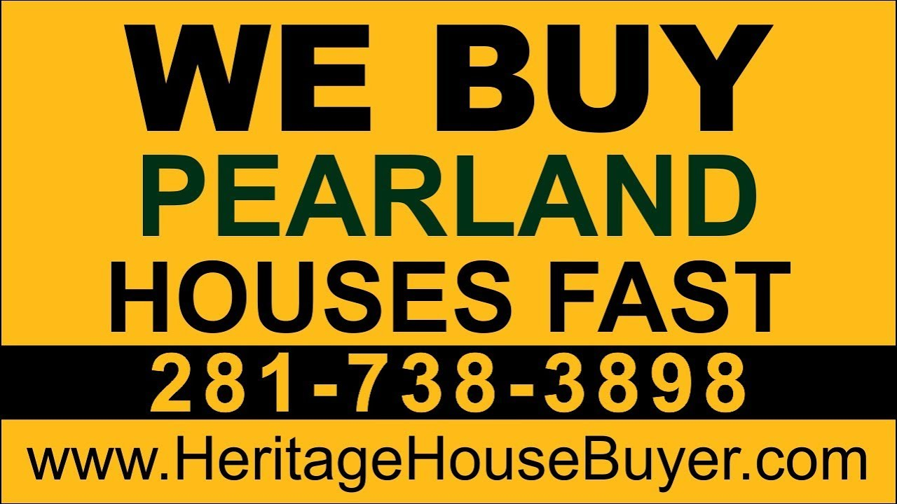 Sell My House Fast Pearland | Call 281-738-3898 | We Buy Houses Pearland