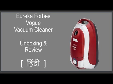 Eureka Forbes Vogue Vacuum Cleaner   Unboxing & Review in हिंदी मे