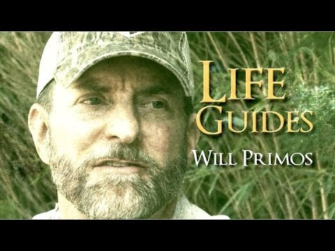 Will Primos: Life Guides