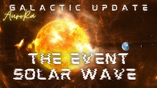 """Pt 1, Aurora Channels Dolores Cannon """"The Event"""", Solar Flare, Waves of Love"""