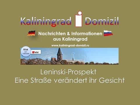 Kaliningrad - Leninski Prospekt - eine Straße verändert ihr Gesicht