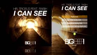 Hr. Troels feat. Rabih - I Can See (Radio Edit)