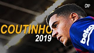 Philippe Coutinho 2018/2019 ● The Little Magician | Skills & Goals