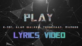 Alan Walker ‒ Play ft. K-391, Tungevaag, Mangoo