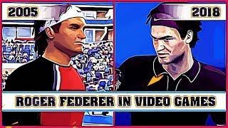 ROGER FEDERER, the evolution in video games [2005 - 2018]