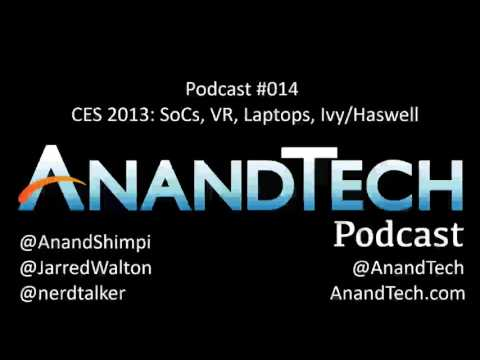 The AnandTech Podcast #014: CES 2013