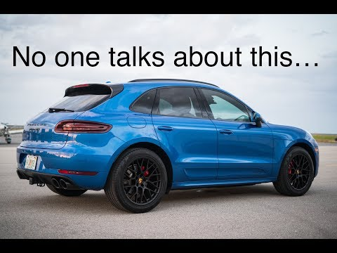 The Unspoken TRUTH About The Porsche Macan GTS