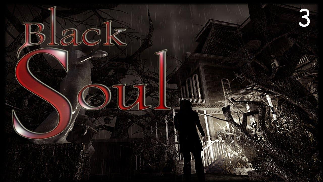f29380a338a6c Black Soul Walkthrough Part 3