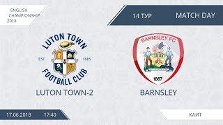AFL18. England. Championship. Day 14. Luton Town-2 - Barnsley