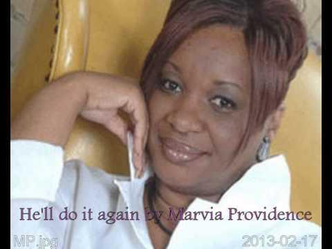 Marvia Providence-He'll do it again
