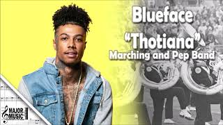 """Thotiana"" Blueface Marching/Pep Band Sheet Music Arrangement"
