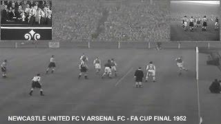 NEWCASTLE UNITED FC V ARSENAL FC - FA CUP FINALS 1952 - 1-0