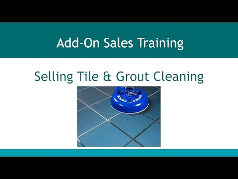 Add On Sales - Section 6 - Selling Tile & Grout