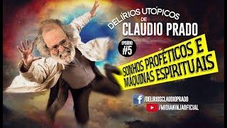 Baixar Delírios Utópicos de Claudio Prado - Sonhos Proféticos e Máquinas Espirituais