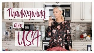 ❥ THANKSGIVING AUX USA | CHAT, COOK & WINE | Recette Dinde de Thanksgiving