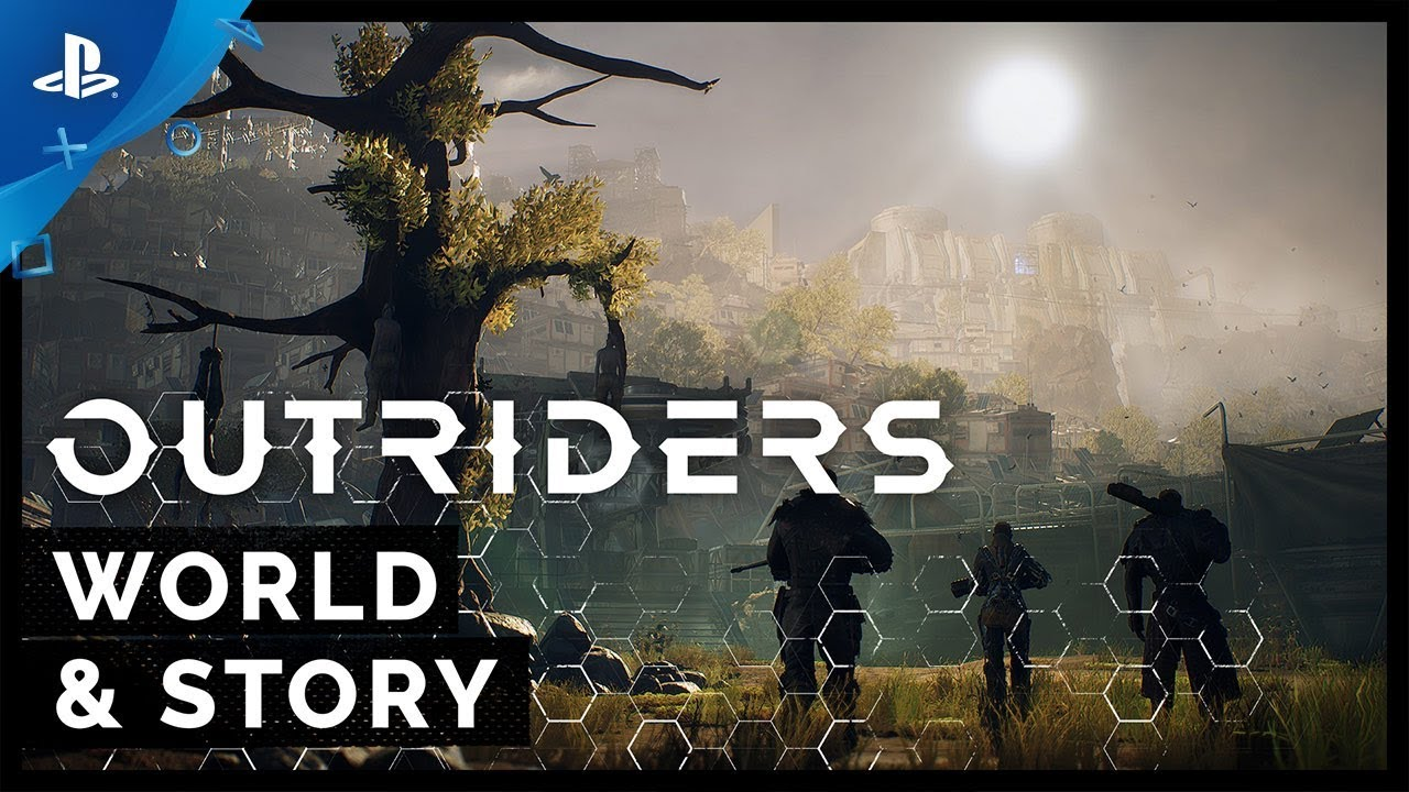 OUTRIDERS - World and Story Feature