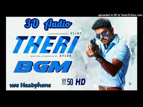 Theri BGM __ 3D Audio Song __ Use Headphone __ G.V.Pragash __ Vijay __ Atlee