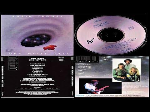 Robin Trower: Long Misty Days (Full Album)