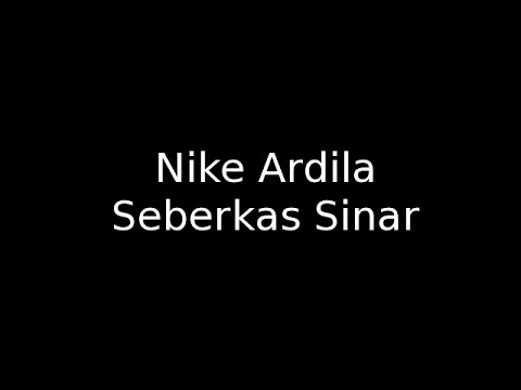 Nike Ardila -  Seberkas Sinar