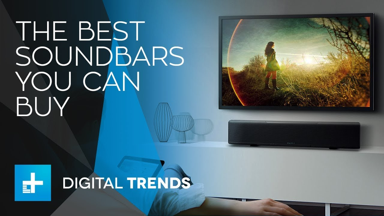The Best Soundbars You Can Buy