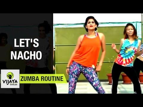 Zumba Routine on Let's Nacho Song | Zumba Dance Fitness | Choreographed by Vijaya Tupurani