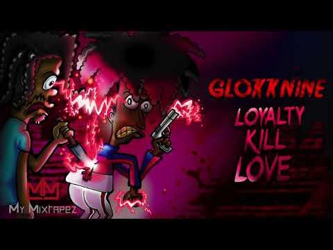 GlokkNine - Devil In My Thoughts (Feat. YBN Almighty Jay) (Loyalty Kill Love)