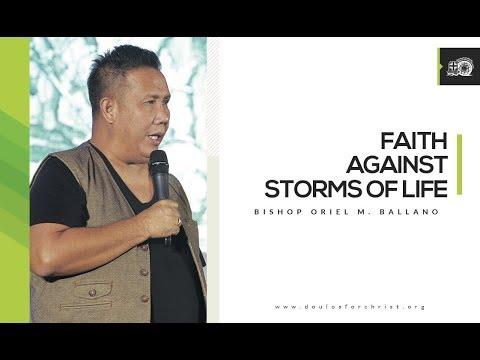 Faith Against Storms of Life || Bishop Oriel M. Ballano