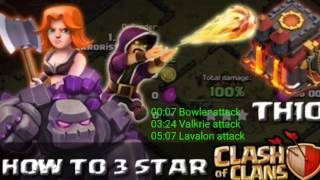 CLASH OF CLANS | TH10 ATTACK STRATEGY 3 STAR | BOWLER ATTACK | VALKRIE ATTACK | LAVALOON ATTACK