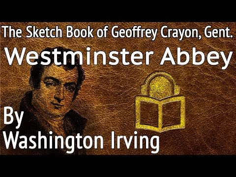 19 Westminster Abbey by Washington Irving, unabridged audiobook