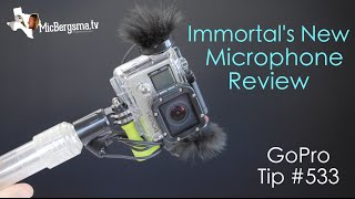 immortal s new microphone review gopro tip 533