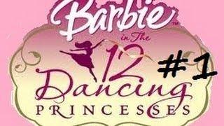 Barbie in the 12 Dancing Princesses (PC) part 1