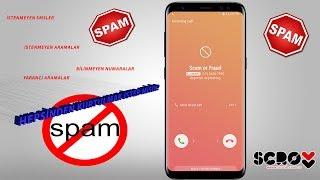 Spam Aramalar ve Smslerden Kurtulmak , Bilinmeyen Numaraları Görme