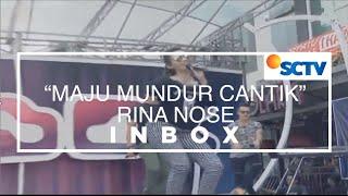 [2.72 MB] Rina Nose - Maju Mundur Cantik