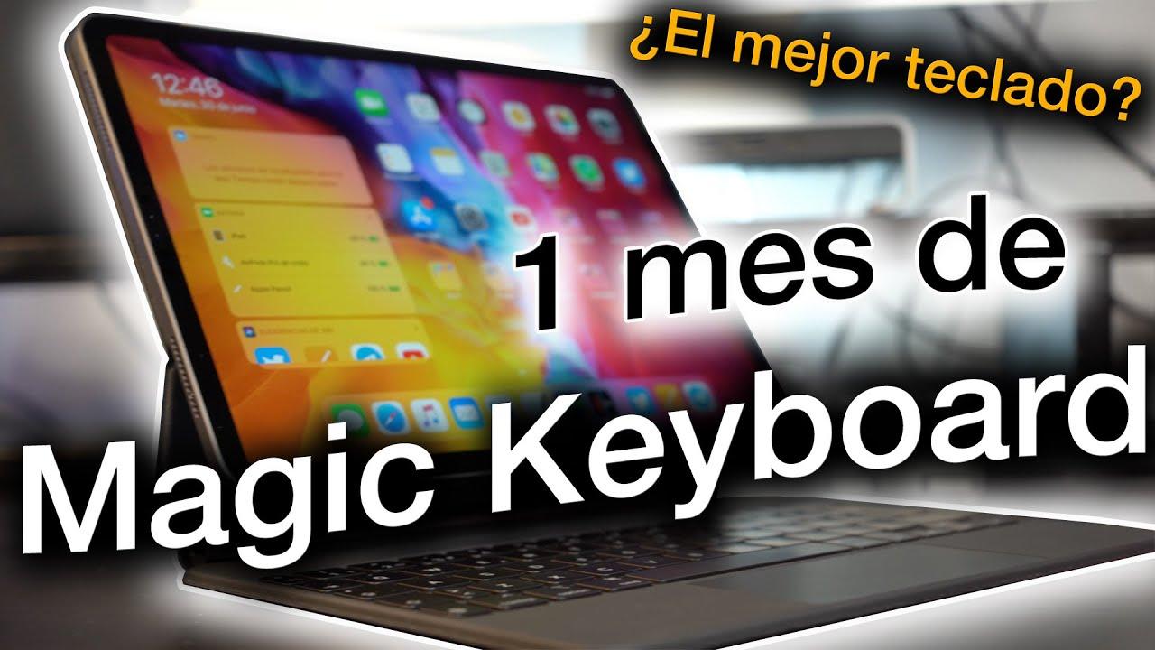 Magic Keyboard tras 1 mes de uso: ¿La mejor opcion?